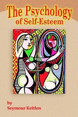 The Psychology of Self-Esteem by Seymour Keitlen image