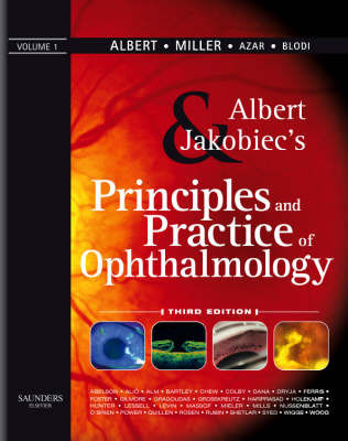 Albert and Jakobiec's Principles and Practice of Ophthalmology by Barbara A. Blodi