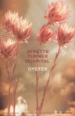 Oyster by Janette Turner Hospital