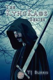 The Kyngkaos Series by T J Burris image