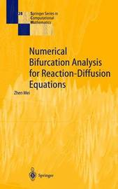 Numerical Bifurcation Analysis for Reaction-Diffusion Equations by Zhen Mei