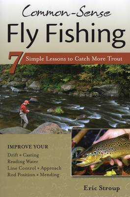 Common-Sense Fly Fishing by Eric Stroup image