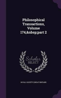 Philosophical Transactions, Volume 174, Part 2