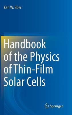 Handbook of the Physics of Thin-Film Solar Cells by Karl W. Boer