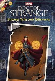 Marvel's Doctor Strange: Strange Tales and Talismans by R R Busse