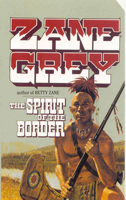 The Spirit of the Border by Zane Grey image