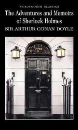 The Adventures & Memoirs of Sherlock Holmes by Arthur Conan Doyle