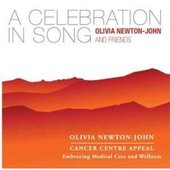 A Celebration in Song by Olivia Newton-John and Friends
