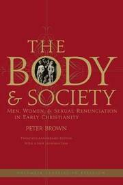The Body and Society by Peter Brown image