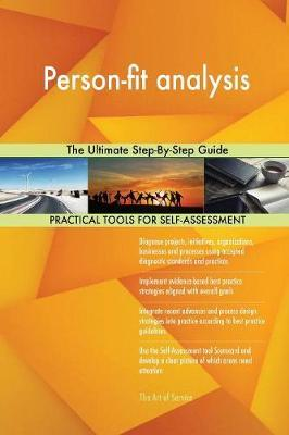 Person-Fit Analysis the Ultimate Step-By-Step Guide by Gerardus Blokdyk image