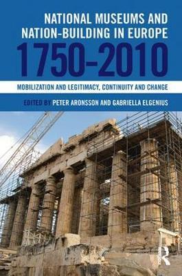 National Museums and Nation-building in Europe 1750-2010 image