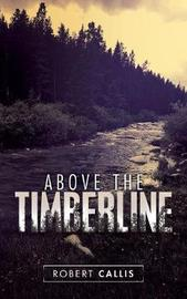 Above the Timberline by Robert Callis image