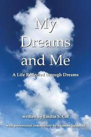 My Dreams and Me by Emilio S Cot