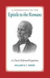 Commentary on Romans by William G.T. Shedd image
