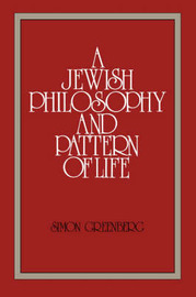 A Jewish Philosophy and Pattern of Life by Simon Greenberg image