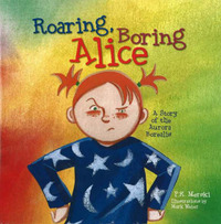 Roaring, Boring Alice: A Story of the Aurora Borealis by P. K. Merski image