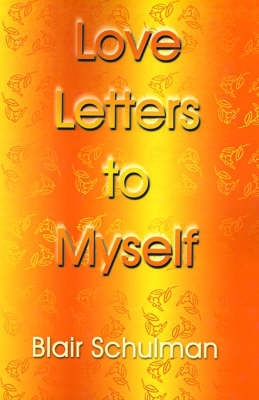 Love Letters to Myself by Blair Schulman image
