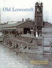 Old Lowestoft by Jason Freeman