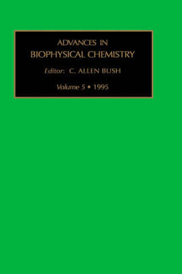 Advances in Biophysical Chemistry: v. 5 image