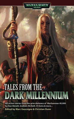 Warhammer: Tales from the Dark Millennium by C.S. Goto