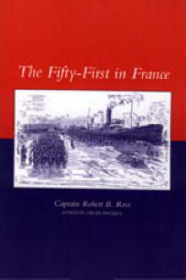 Fifty-first in France by Robert B. Ross