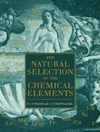 The Natural Selection of the Chemical Elements by Robert J.P. Williams image