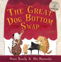 The Great Dog Bottom Swap by Peter Bently image