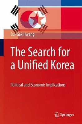 The Search for a Unified Korea by Eui-Gak Hwang