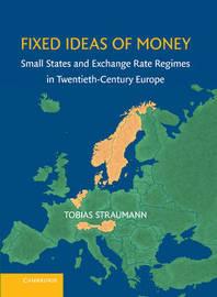 Fixed Ideas of Money by Tobias Straumann
