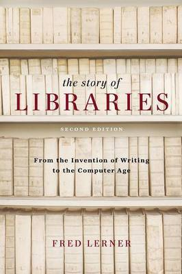 Story of Libraries by Frederick Andrew Lerner image