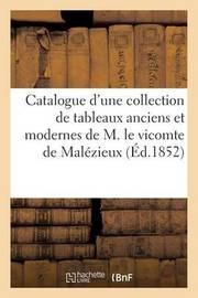 Catalogue D'Une Collection de Tableaux Anciens Et Modernes Provenant Du Cabinet by Maulde Et Renou