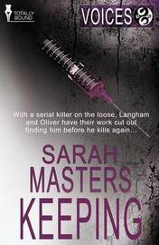 Voices: Keeping by Sarah Masters