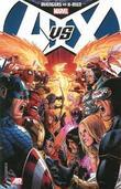 Marvel Avengers Vs. X-Men by Ed Brubaker