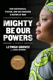 Mighty be Our Powers by Carol Mithers