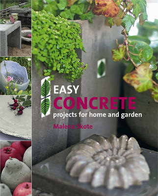 Easy Concrete Projects for Home and Garden by Malena Skote image