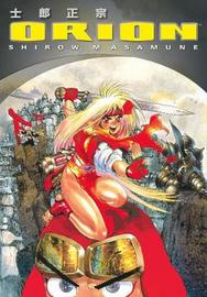 Orion (4th Ed.) by Shirow Masamune image