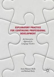 Exploratory Practice for Continuing Professional Development by Assia Slimani-Rolls