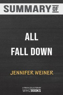 Summary of All Fall Down by Whizbooks