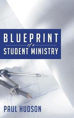 Blueprint of a Student Ministry by Paul Hudson image