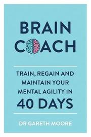 Brain Coach by Gareth Moore