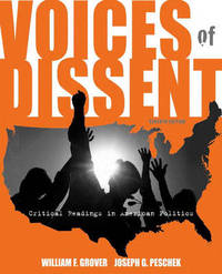 Voices of Dissent: Critical Readings in American Politics by William F. Grover image