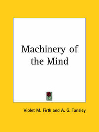 Machinery of the Mind (1922) by Violet M. Firth image