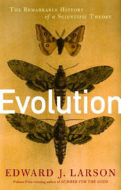 Evolution: The Remarkable History of a Scientific Theory by Edward J Larson image