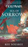Guild Wars: Sea of Sorrows by Steven Savile