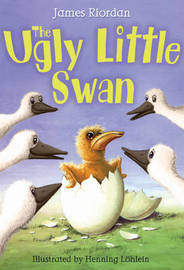 The Ugly Little Swan by James Riordan image