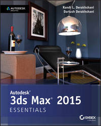 Autodesk 3ds Max 2015 Essentials by Randi L. Derakhshani