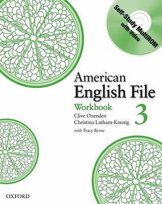 American English File Level 3: Workbook with Multi-ROM Pack by Christina Latham-Koenig