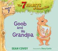 Goob and His Grandpa by Sean Covey