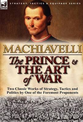 The Prince & The Art of War by Niccolo Machiavelli