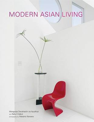 Modern Thai Living by Sakul Intakul